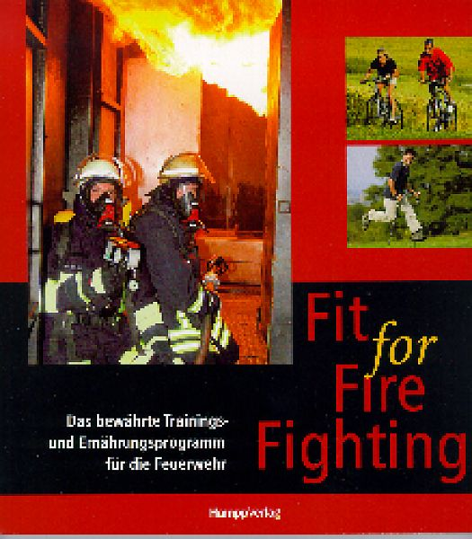 Fit for Fire Fighting  - Ausg Nordrh.-Westfalen -